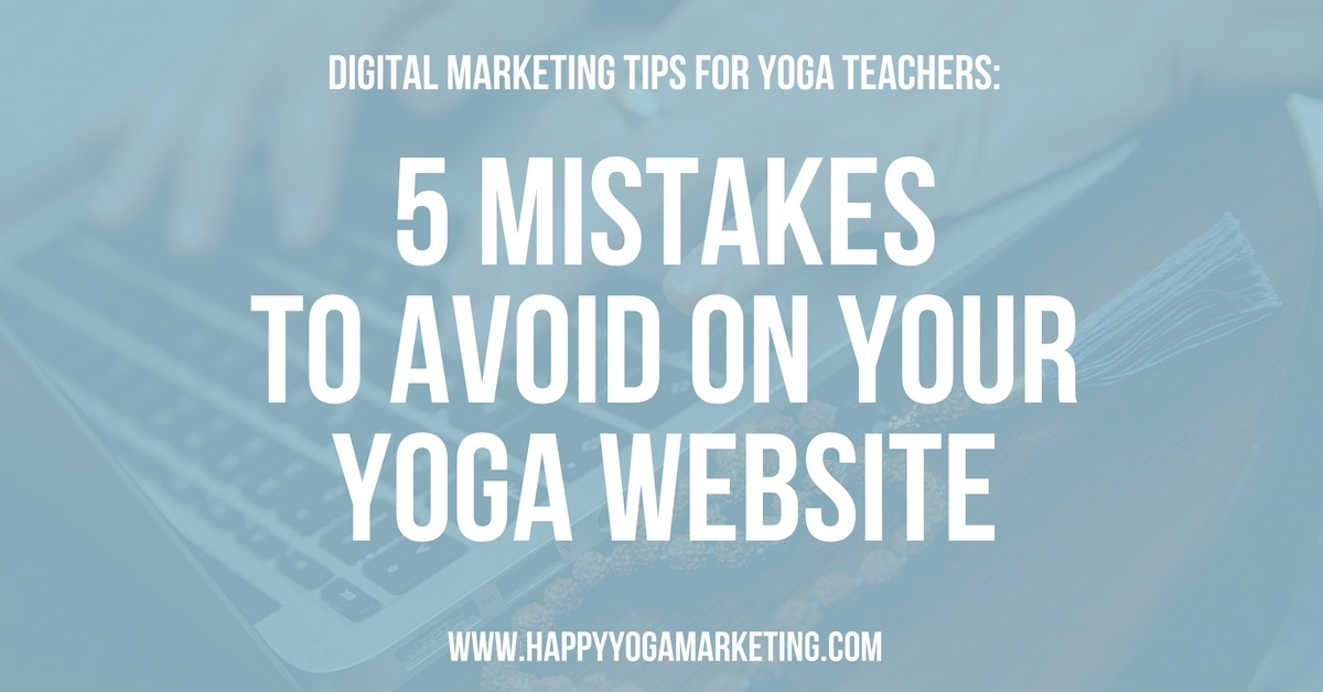 Which mistakes to avoid on your yoga website